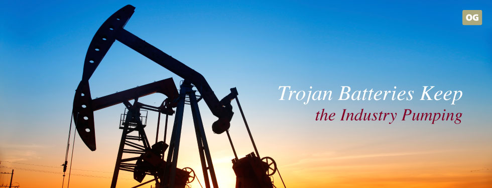Oil and Gas | Trojan Battery Company